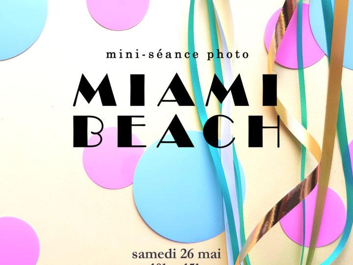 Mini séance photo «Miami Beach»
