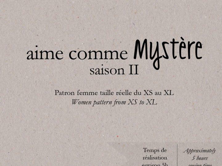 aime comme Mystère – Saison II