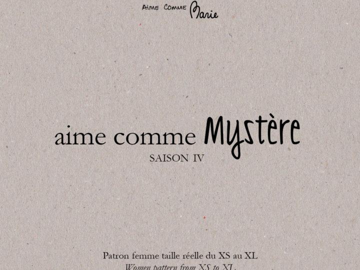 aime comme Mystère – Saison IV