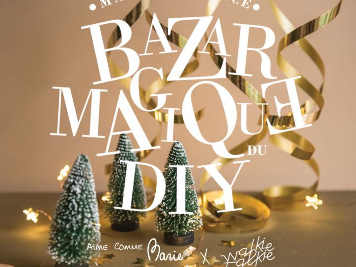 Bazar Magique du DIY